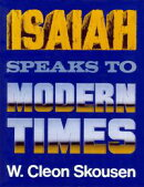 Isaiah Speaks to Modern Times