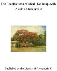 TheRecollectionsofAlexisDeTocqueville