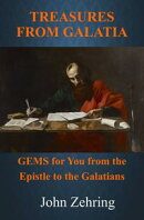 Treasures from Galatia: GEMS for You from the Epistle to the Galatians
