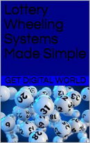 Lottery Wheeling Systems Made Simple