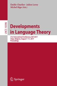 DevelopmentsinLanguageTheory21stInternationalConference,DLT2017,Li?ge,Belgium,August7-11,2017,Proceedings