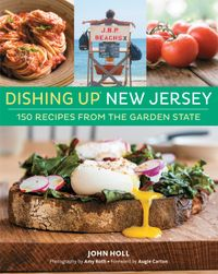 DishingUp?NewJersey150RecipesfromtheGardenState