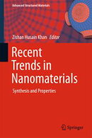 Recent Trends in Nanomaterials