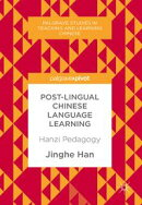 Post-Lingual Chinese Language Learning