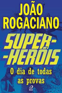 Super-Her?is-Odiadetodasasprovas