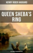 Queen Sheba's Ring - The Ultimate Treasure Hunt Tale