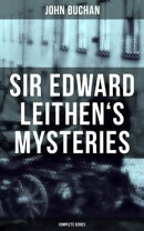 SIR EDWARD LEITHEN'S MYSTERIES - Complete Series