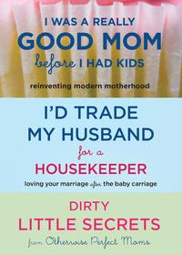 I'dTradeMyHusband/GoodMom3for2Bundle