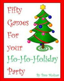 Fifty Games for Your Ho-Ho-Holiday Party