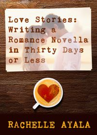 LoveStories:WritingaRomanceNovella