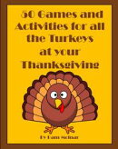 50 Games and Activities for All the Turkeys at your Thanksgiving