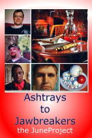 Ashtrays to Jawbreakers: Volume 7
