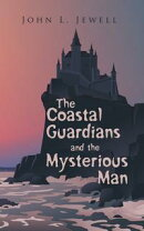 The Coastal Guardians and the Mysterious Man