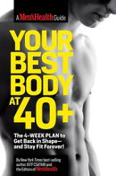 Your Best Body at 40+: The 4-Week Plan to Get Back in Shapeand Stay Fit Forever!