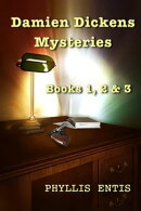 Damien Dickens Mysteries: Books 1, 2 & 3