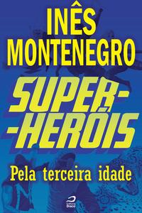 Super-Her?is-Pelaterceiraidade