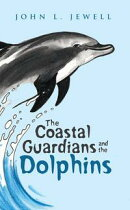The Coastal Guardians and the Dolphins