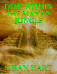 DeepWithintheMayanJungle