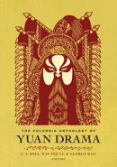 The Columbia Anthology of Yuan Drama