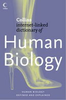 Human Biology (Collins Internet-Linked Dictionary of)