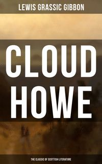 CLOUDHOWE(TheClassicofScottishLiterature)