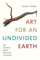 Art for an Undivided Earth