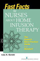 Fast Facts for Nurses about Home Infusion Therapy