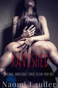 Ravished(5monstereroticastories)