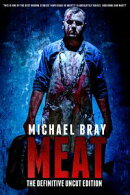 MEAT: The Definitive uncut edition