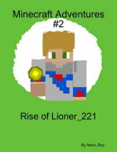 Minecraft Adventures #2: Rise of Lioner_221