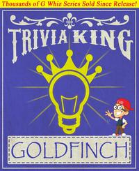 TheGoldfinch-TriviaKing!GWhizBooks.com