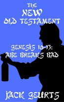 Genesis 10-13: Abe Breaks Bad