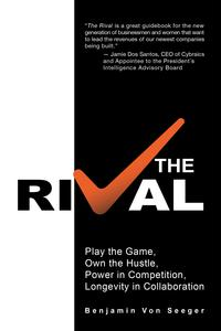 TheRivalPlaytheGame,OwntheHustle,PowerinCompetition,LongevityinCollaboration