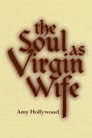 The Soul as Virgin Wife