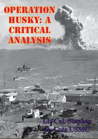 OperationHUSKY:ACriticalAnalysis