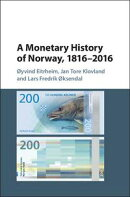 A Monetary History of Norway, 1816?2016