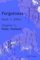 Forgotness: Part 1: 200m, Chapter 1: Hulland