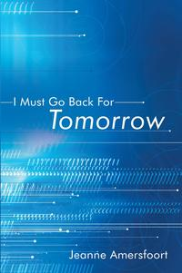 IMustGoBackforTomorrow