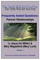 Frequently Asked Questions: Partner Relationships Session 1