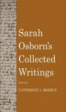 Sarah Osborn's Collected Writings