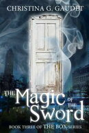 The Magic of the Sword (The Box book 3)