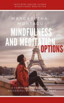 Mindfulness and Meditation in the south of France: Staying focused in a fast-paced World