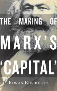 TheMakingofMarx'sCapital-Vol1