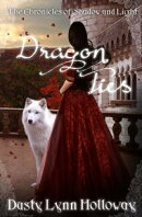 Dragon Ties (The Chronicles of Shadow and Light) Book 2