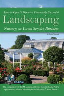 How to Open & Operate a Financially Successful Landscaping, Nursery, or Lawn Service Business