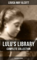 LULU'S LIBRARY: Complete Collection (Illustrated Edition)