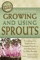The Complete Guide to Growing and Using Sprouts: Everything You Need to Know Explained Simpy