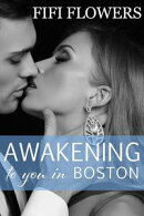 Awakening to You in Boston