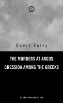 Murders at Argos/ Cressida Among the Greeks