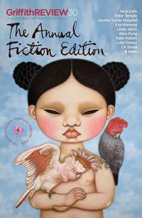GriffithReview30TheAnnualFictionEdition